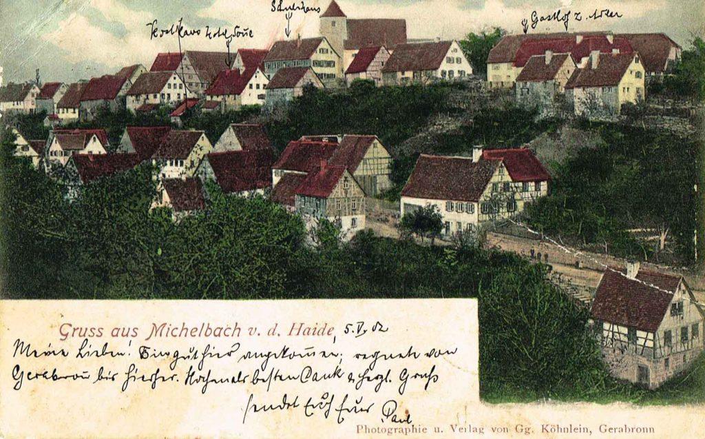 Postkarte Michelbach um 1900. Beschriftung: Gruß aus Michelbach v. d. Haide. Photografie und Verlag von Gg. Köhnlein, Gerabronn